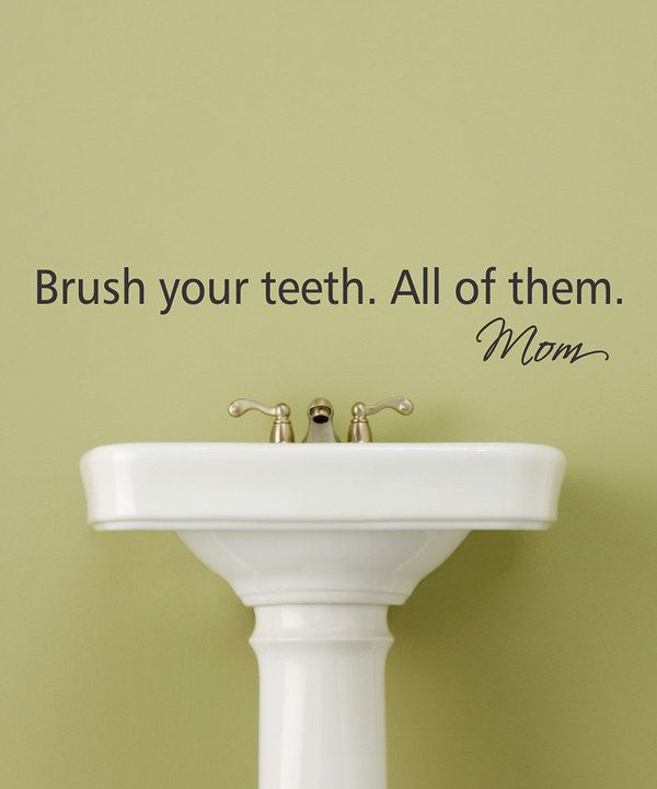 Take a look at this Black 'Brush Your Teeth' Wall Decal on zulily today!