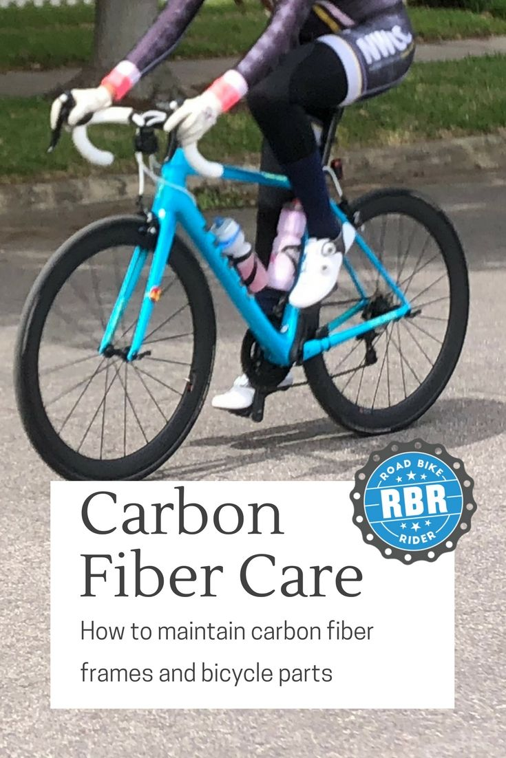 How To Take Care Of Carbon Fiber Bicycle Frames And Parts