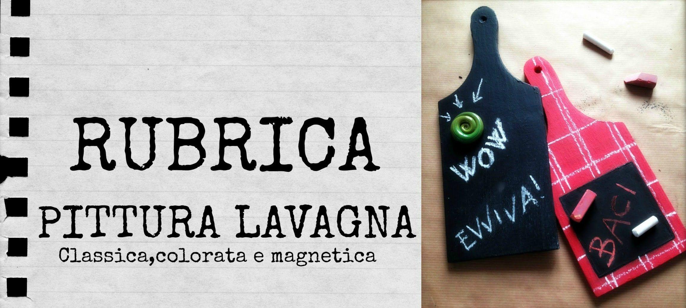 Vernice Lavagna Magnetica Colorata come fare la pittura lavagna classica,colorata e magnetica