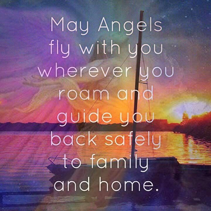 May angels guide you home