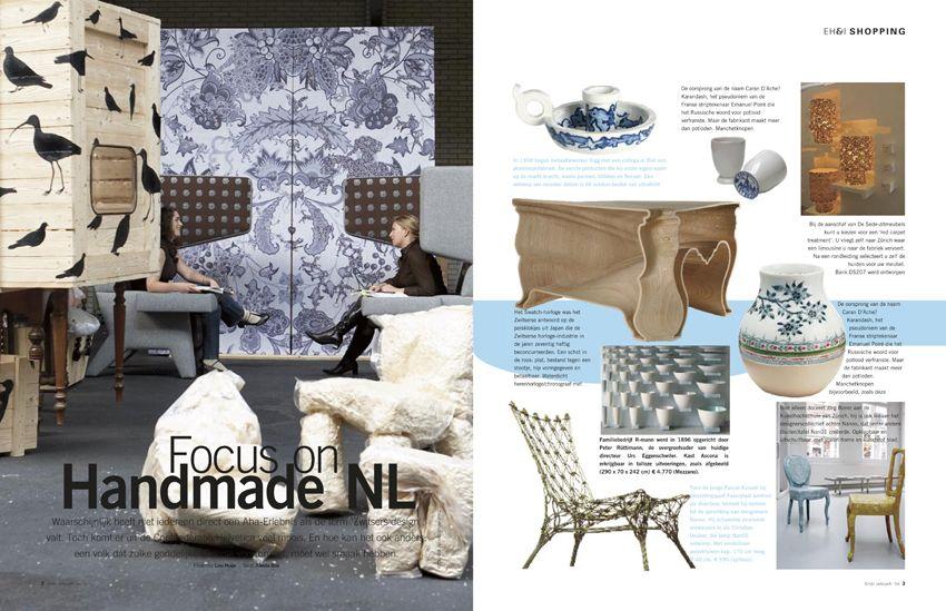 Handmade NL (eerste productie van Studio Haikje voor het tijdschrift Eigen huis & interieur 01-2006!)