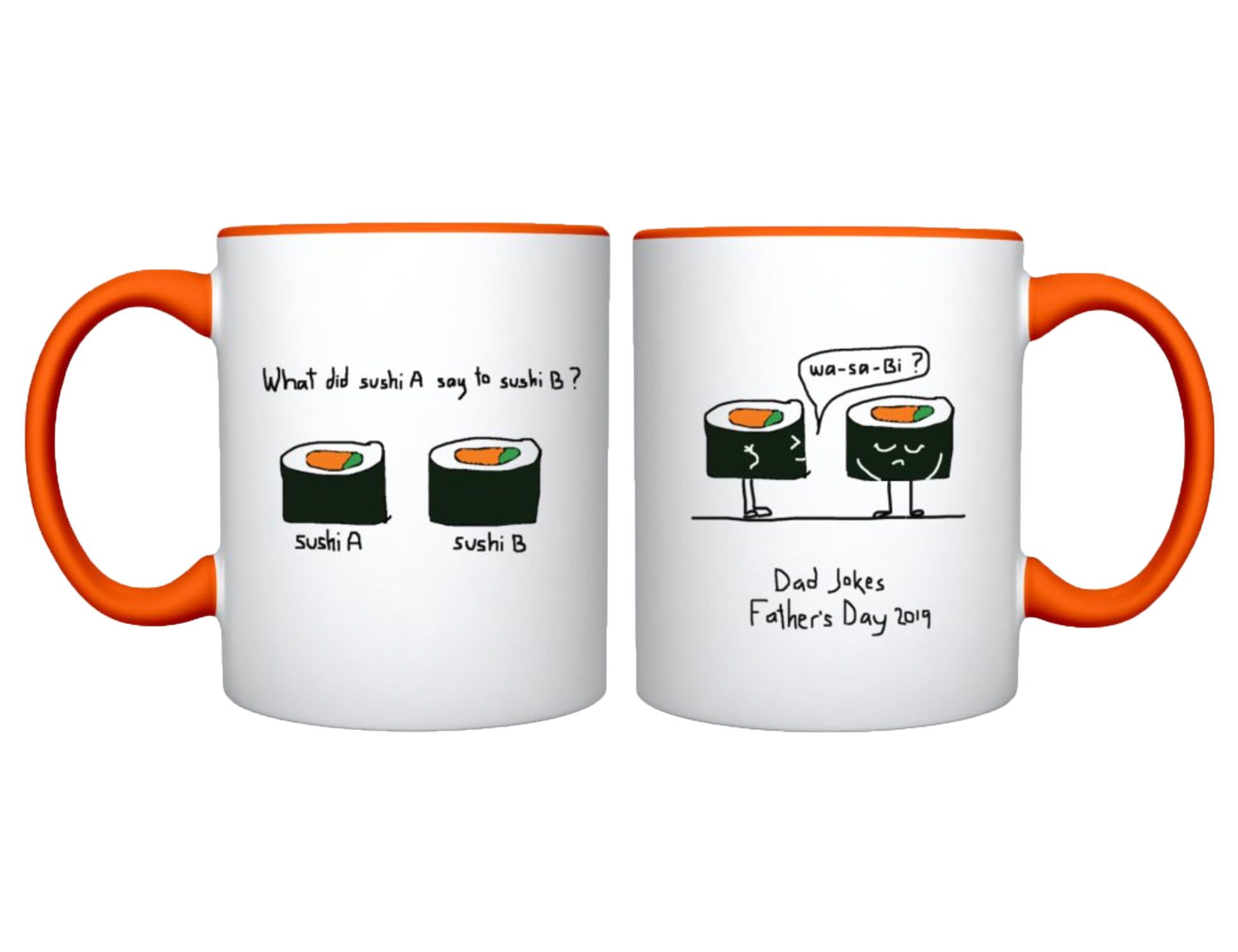 Dad joke mug funny fathers day mug sushi dad joke