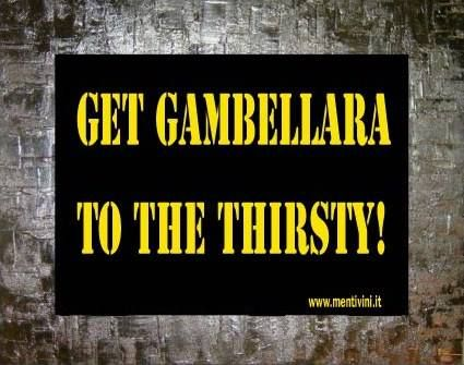Diamo un Gambellara a chi ha sete!