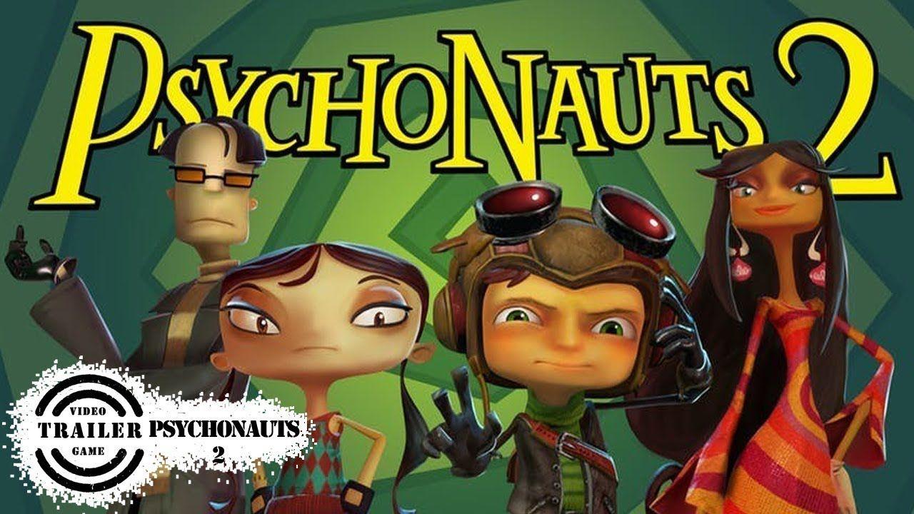 Psychonauts 2 Trailer Psychonauts 2 trailer video games