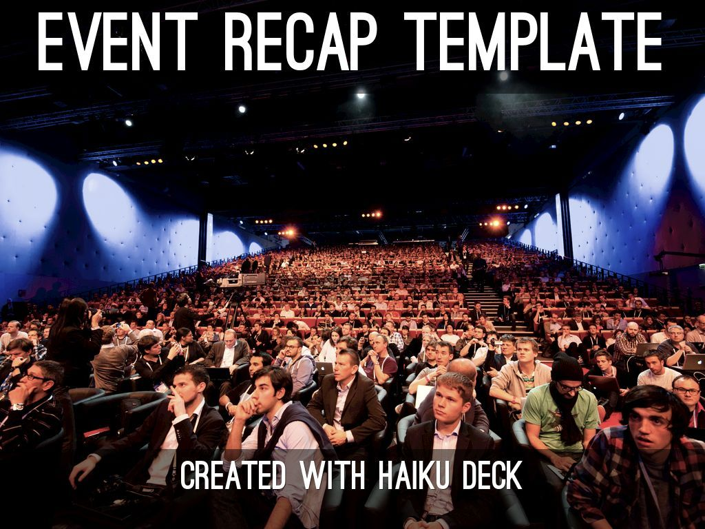Event Recap Template Capture Highlights From A Conference Or Event