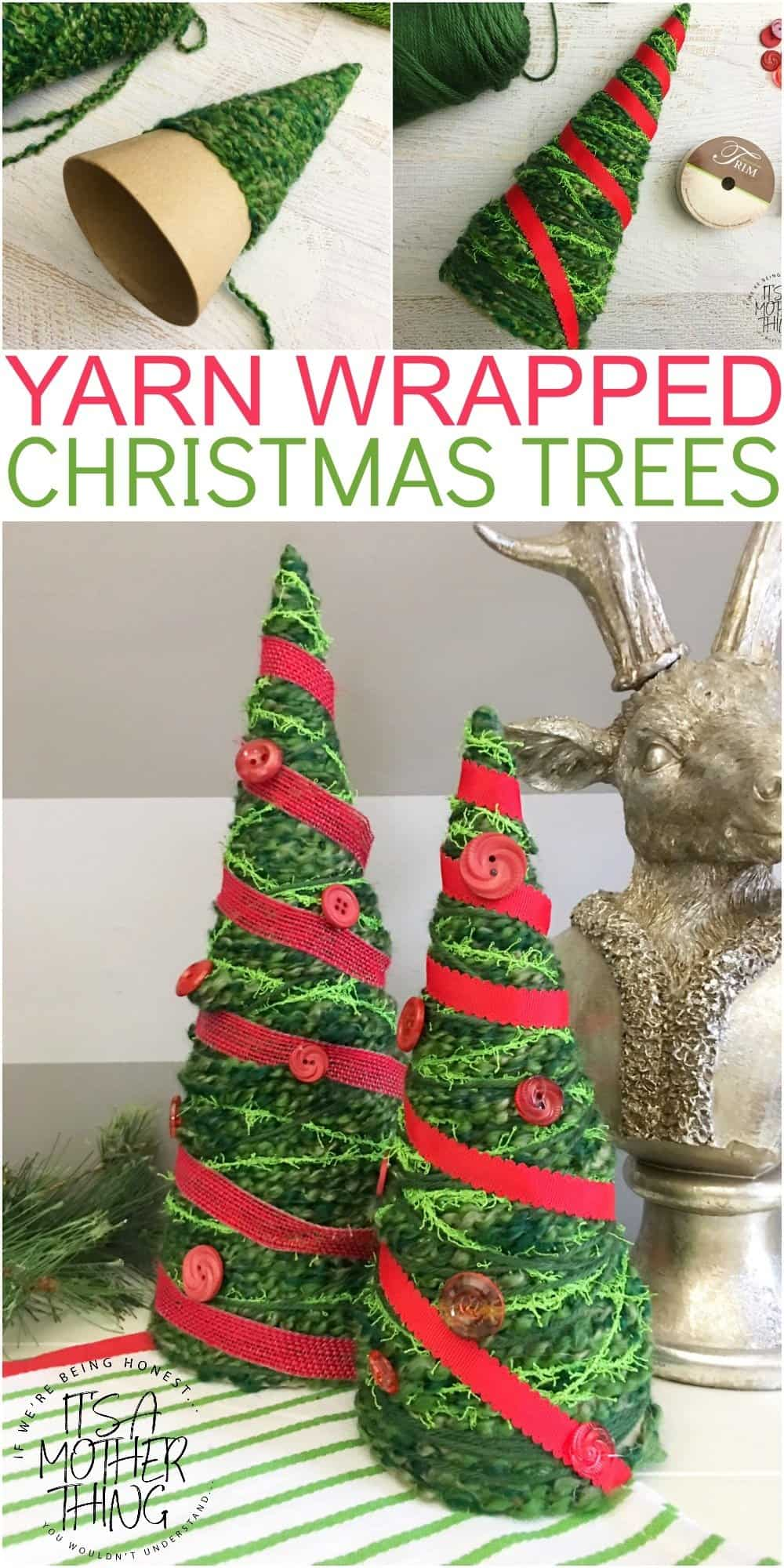 Yarn Wrapped Christmas Tree Craft It S A Mother Thing Christmas Tree Yarn Christmas Tree Crafts Christmas Diy