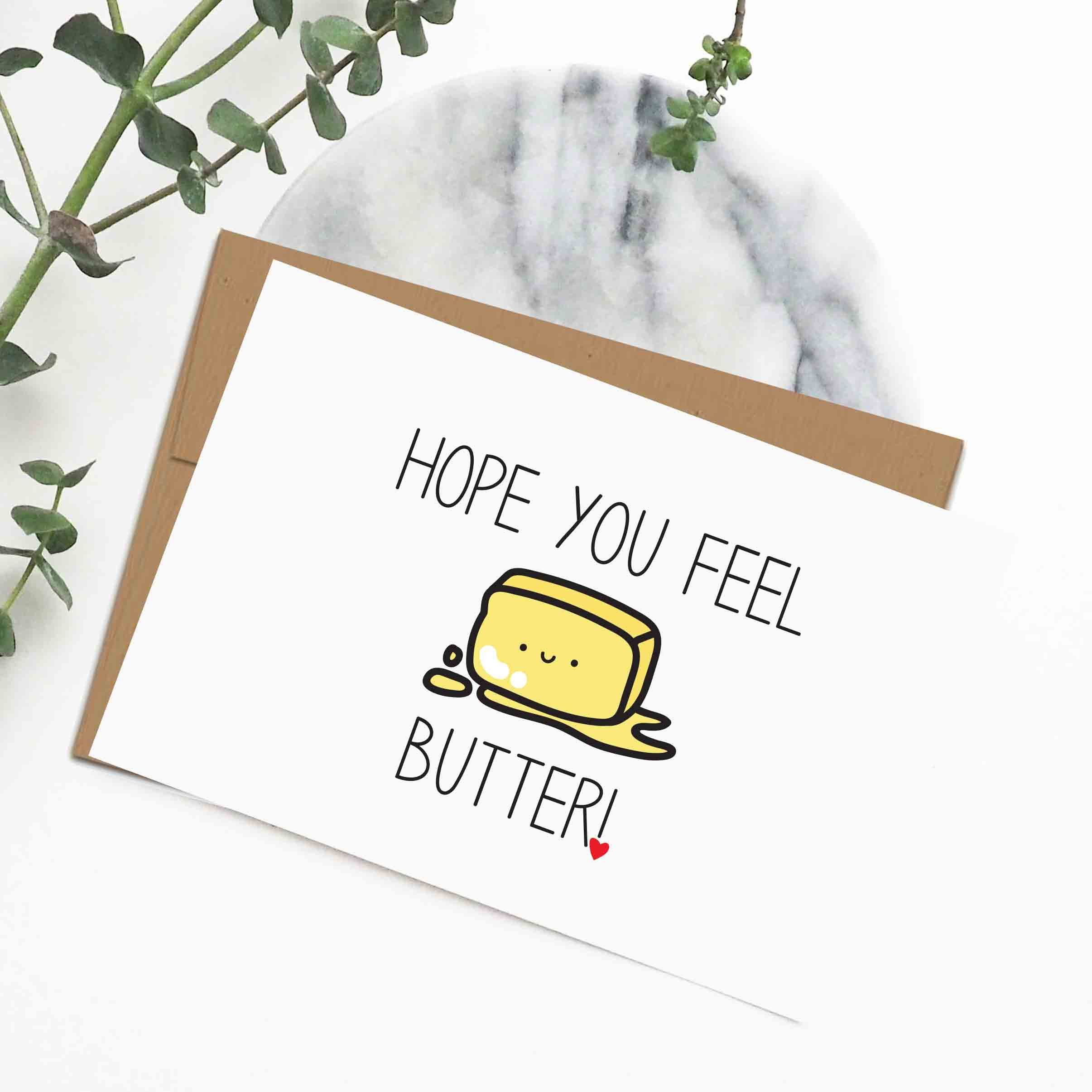 Feel better cards get well soon cards butter pun cards sympathy