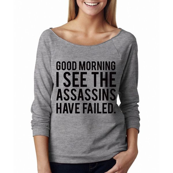 Metallic Gold Print Good Morning I See the Assassins Have Failed Wide... (£18) ❤ liked on Polyvore featuring tops, grey, sweatshirts, women's clothing, three quarter sleeve shirts, graphic shirts, gold metallic top, glow in the dark shirts and neon shirts