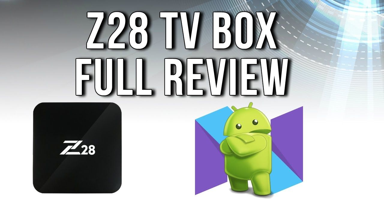 Z28 Rockchip RK3328 Android 7 1 4K TV Box Review | TV Box Stop