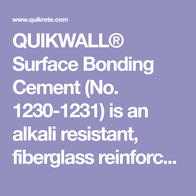 Quikwall Surface Bonding Cement No 1230 1231 Is An Alkali