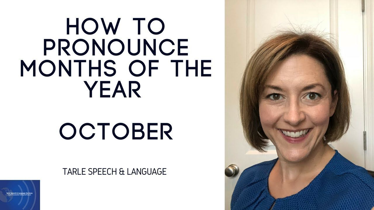 How to Pronounce OCTOBER Months of the Year English