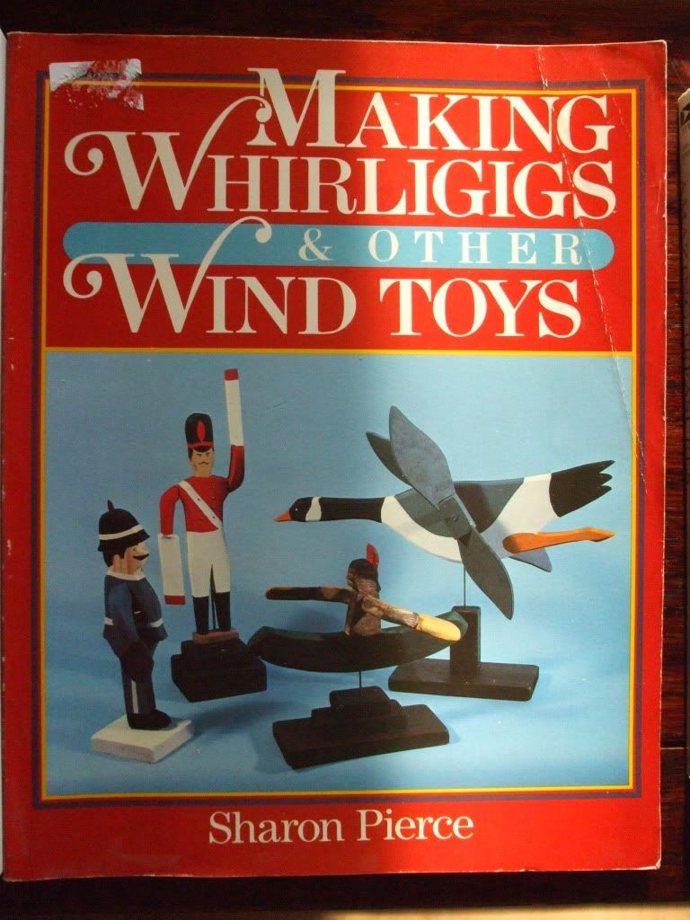 making whirligigs other wind toys book wood patterns