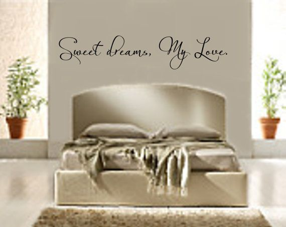 Bedroom Decal Sweet Dreams My Love 3 Vinyl by RoyceLaneCreations, $12.00