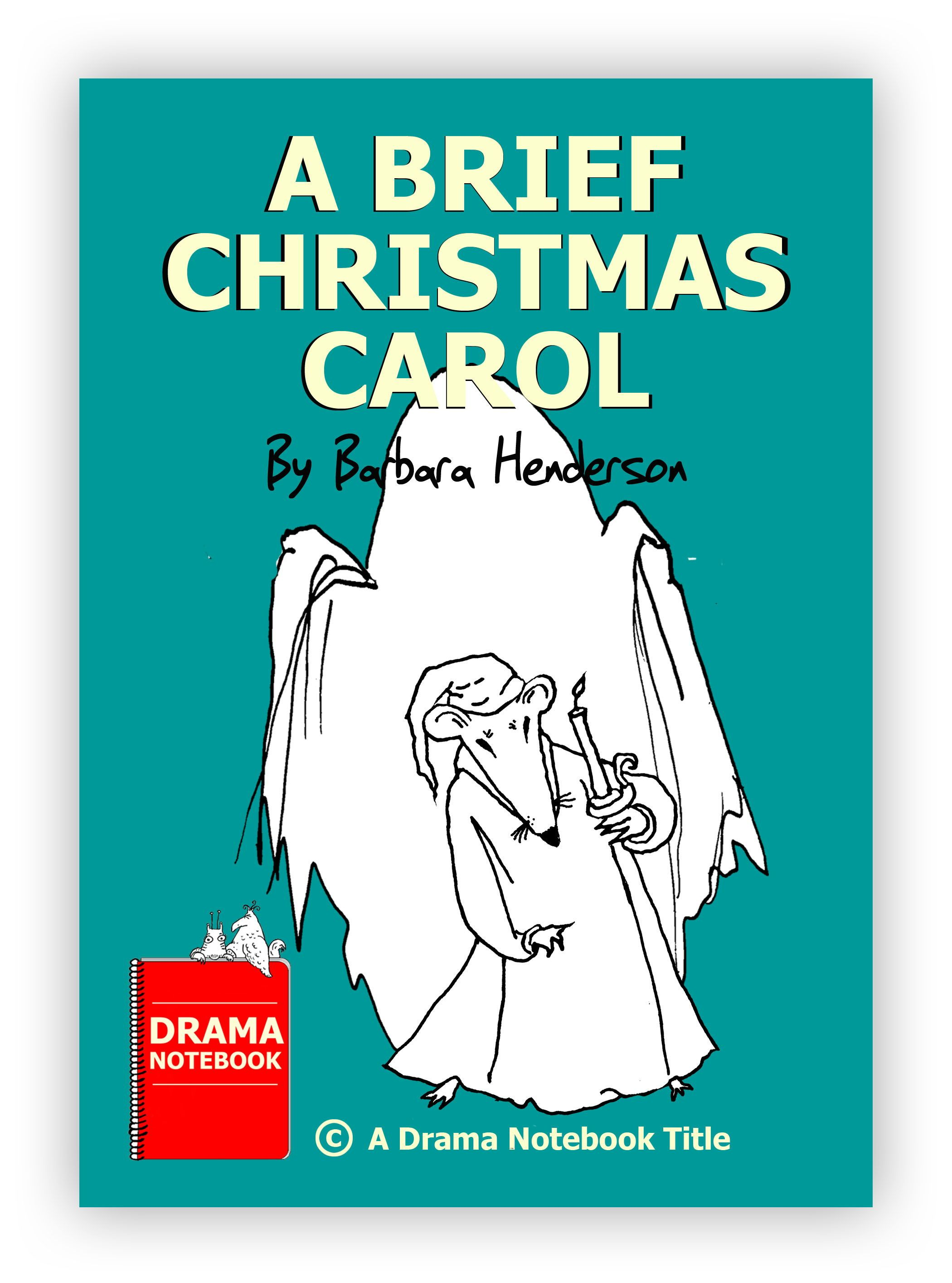 NEW Royalty-free plays for kids and teens on Drama Notebook! A Brief Christmas Carol is the ...