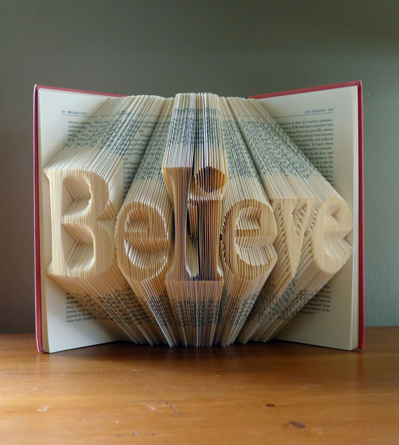 Folded Book Art Home Decor Believe Unique Present