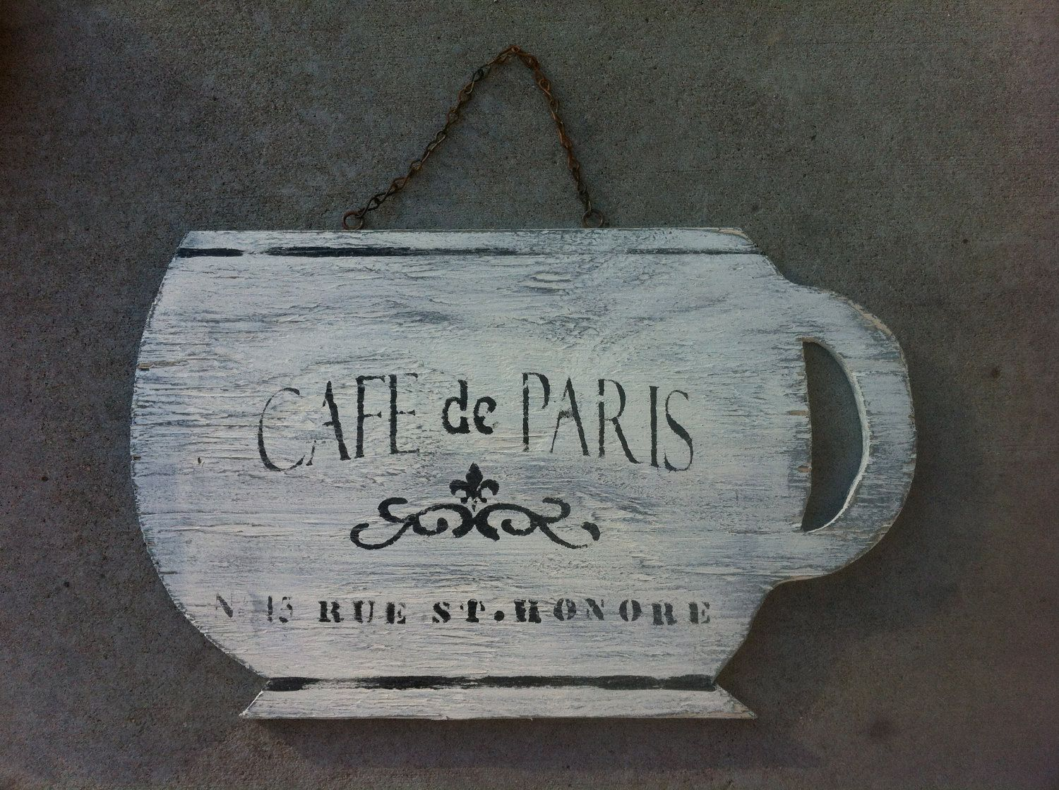 Hand Painted Vintage Looking Paris De Cafe Coffee Cup Wood Sign With Antiqued Chain Customize 13 75 Via Etsy Coffee Signs How To Antique Wood Cafe Style