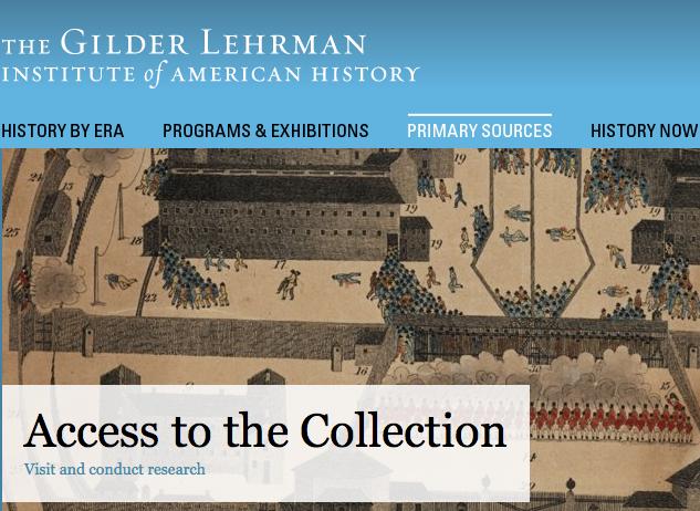 Gilder Lehrman Institute Primary Source Collection
