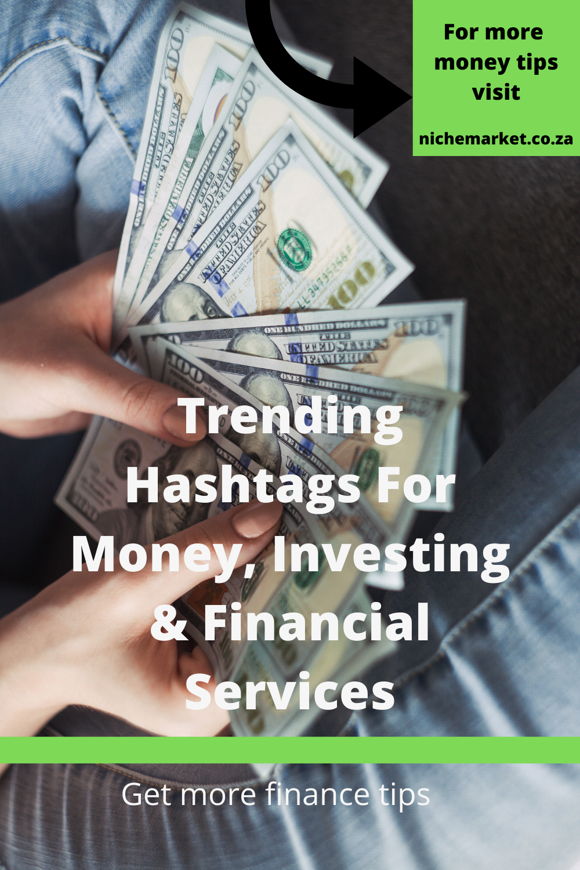 Trending Hashtags For Money Investing Financial Services Investing Financial Services Finance