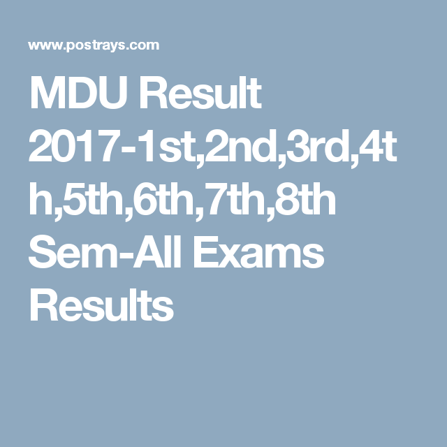 MDU Result 2017-1st,2nd,3rd,4th,5th,6th,7th,8th Sem-All