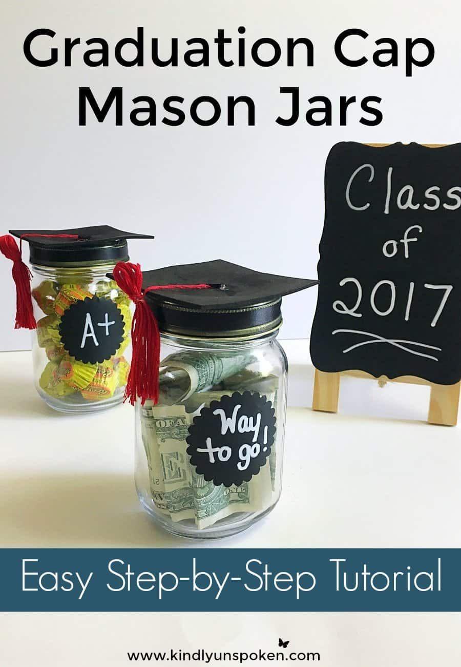 Diy Adorable Graduation Cap Mason Jars Diy Graduation Cap Graduation Gifts For Guys Graduation Diy