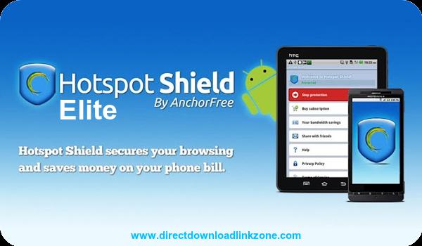 Direct Download Link: Hotspot Shield Elite VPN v3.4.5 Cracked Modded  Premium Unlocked Patched Apk | Hot spot, Marketing downloads, Application  android