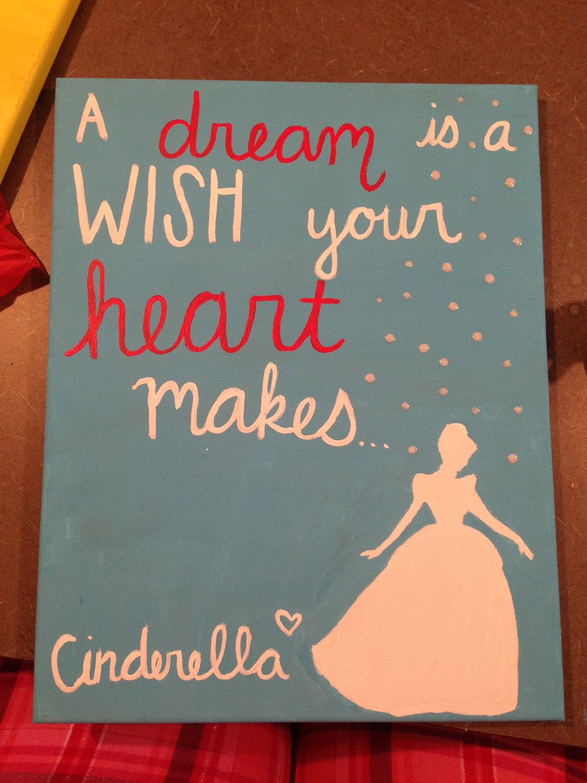 Cinderella Dream Quote Painting Gotta Make This For Mila