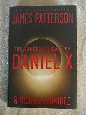 The Dangerous Days Of Daniel X James Patterson 2008 Hcdj 1st Ed 1st