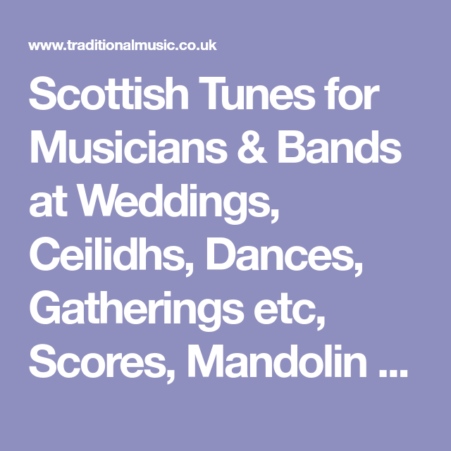 Scottish Tunes For Musicians Bands At Weddings Ceilidhs Dances