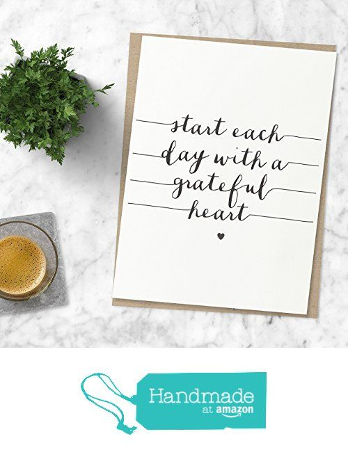 Start Each Day With a Grateful Heart Inspirational Print Home Decor Handwritten Typography Poster Black and White Wall Art from The Motivated Type http://www.amazon.com/dp/B016N1T27Q/ref=hnd_sw_r_pi_dp_xc6uxb04MZ015 #handmadeatamazon
