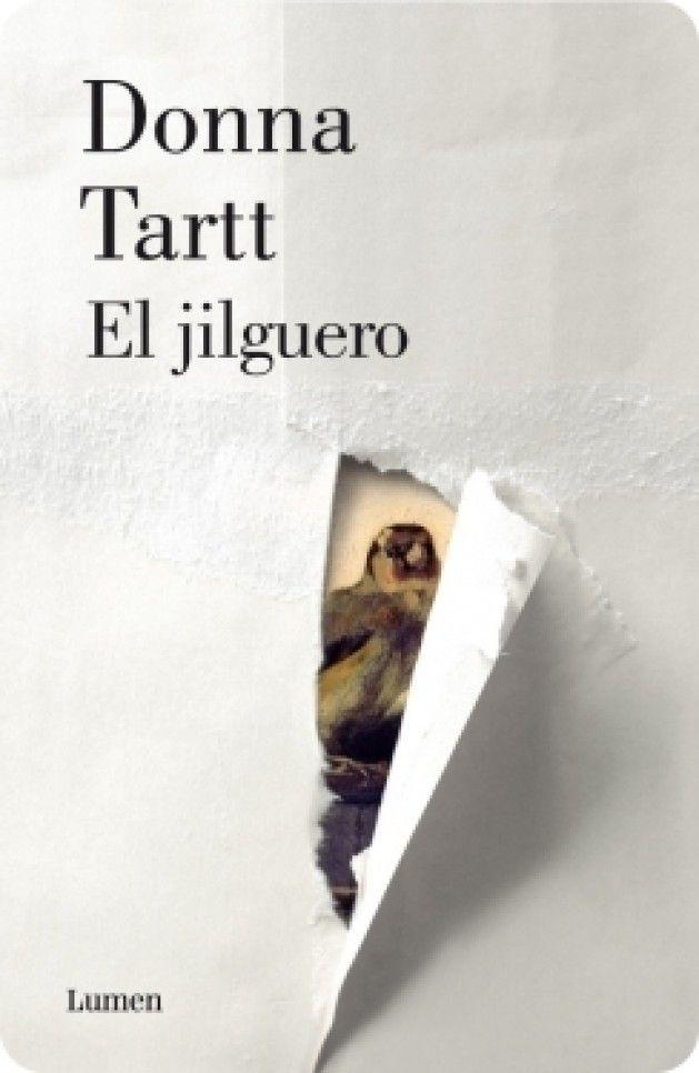"""""""El jilguero"""" de Donna Tartt. Lumen."""