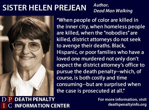 sister helen prejean quote on death penalty race issue