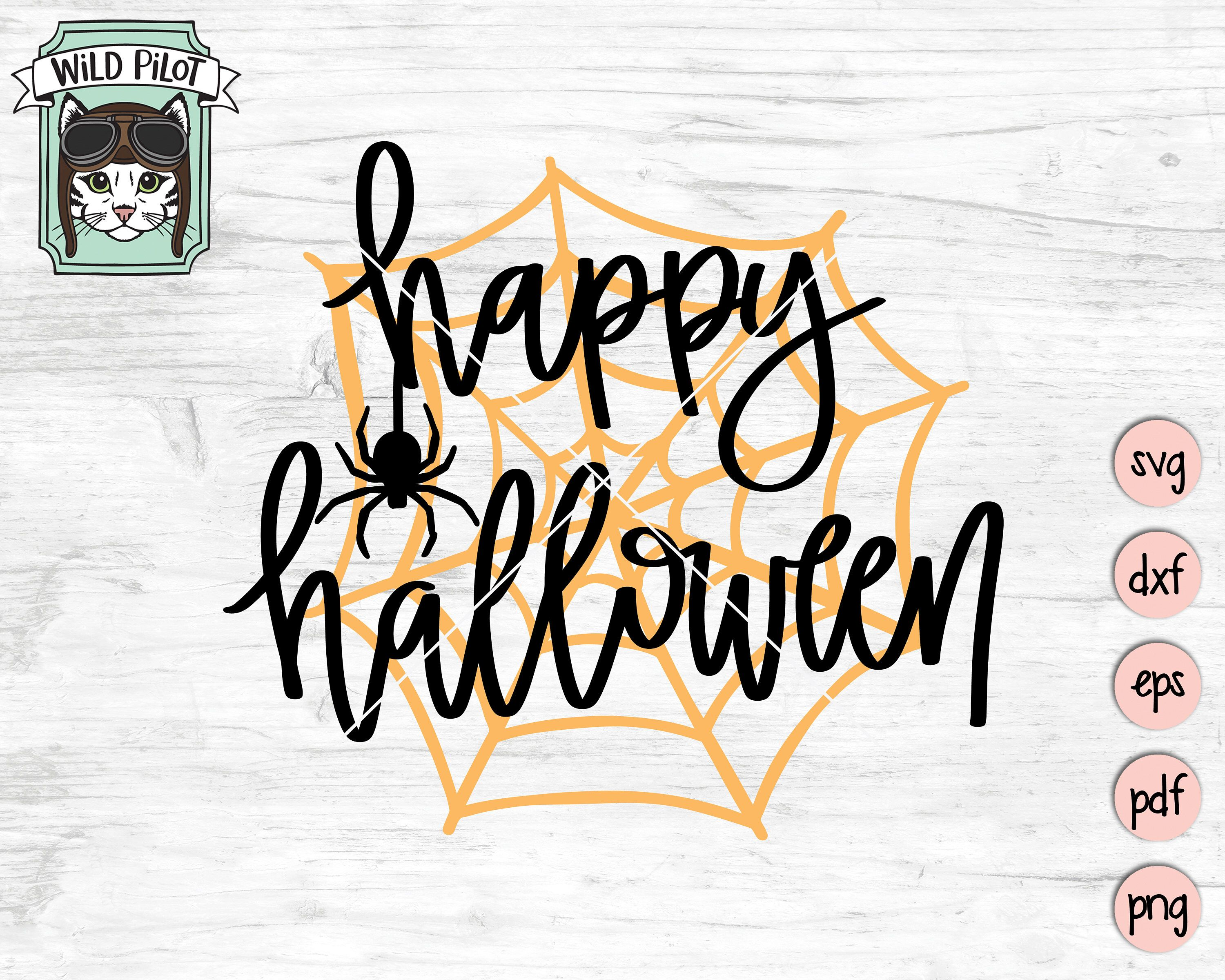 Happy Halloween SVG Happy Halloween svg file Spider Web