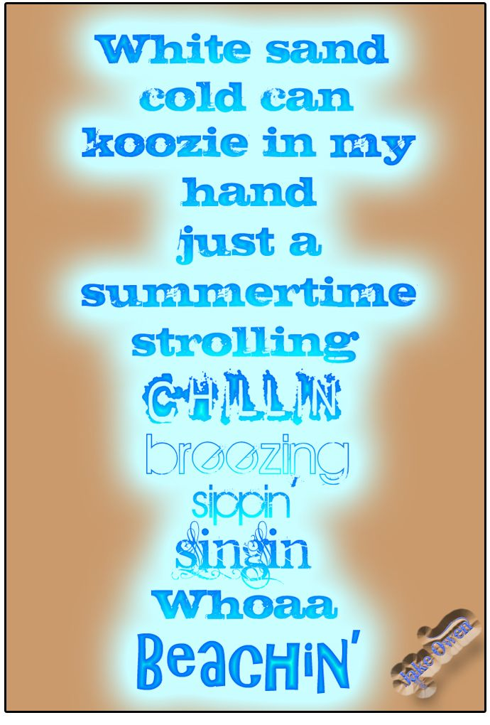 Beachin' - Jake Owen   Quotes   Country music quotes ...