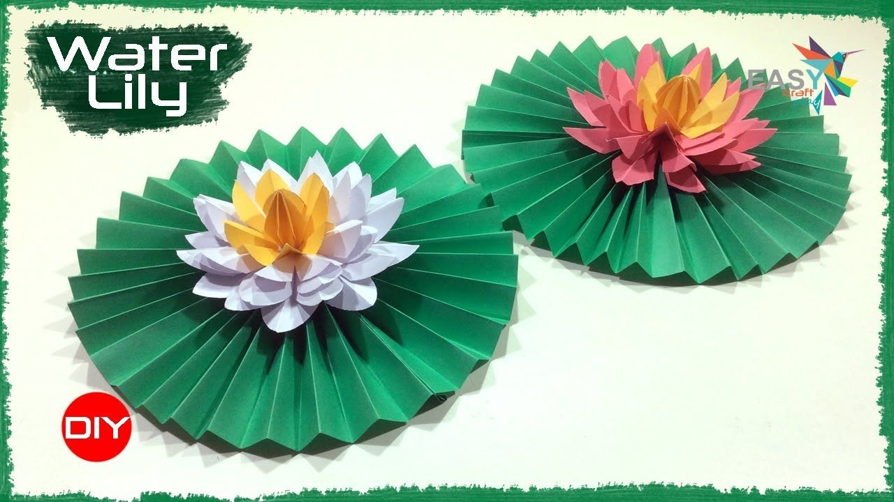 How To Make Beautiful Paper Flower Water Lily Lotus Making