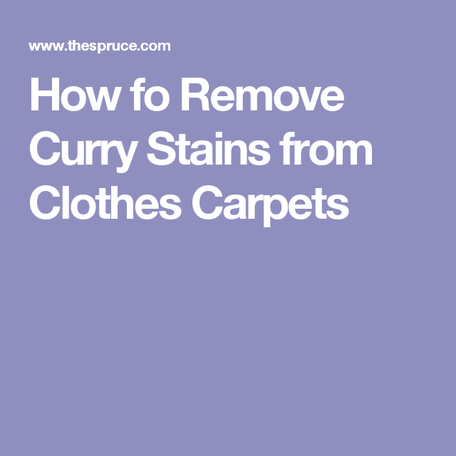 Oops Remove Curry Stains From Clothes And Carpets Household