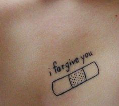 I Forgive You Tattoo Via Tattoologist Simple Tattoo With Meaning