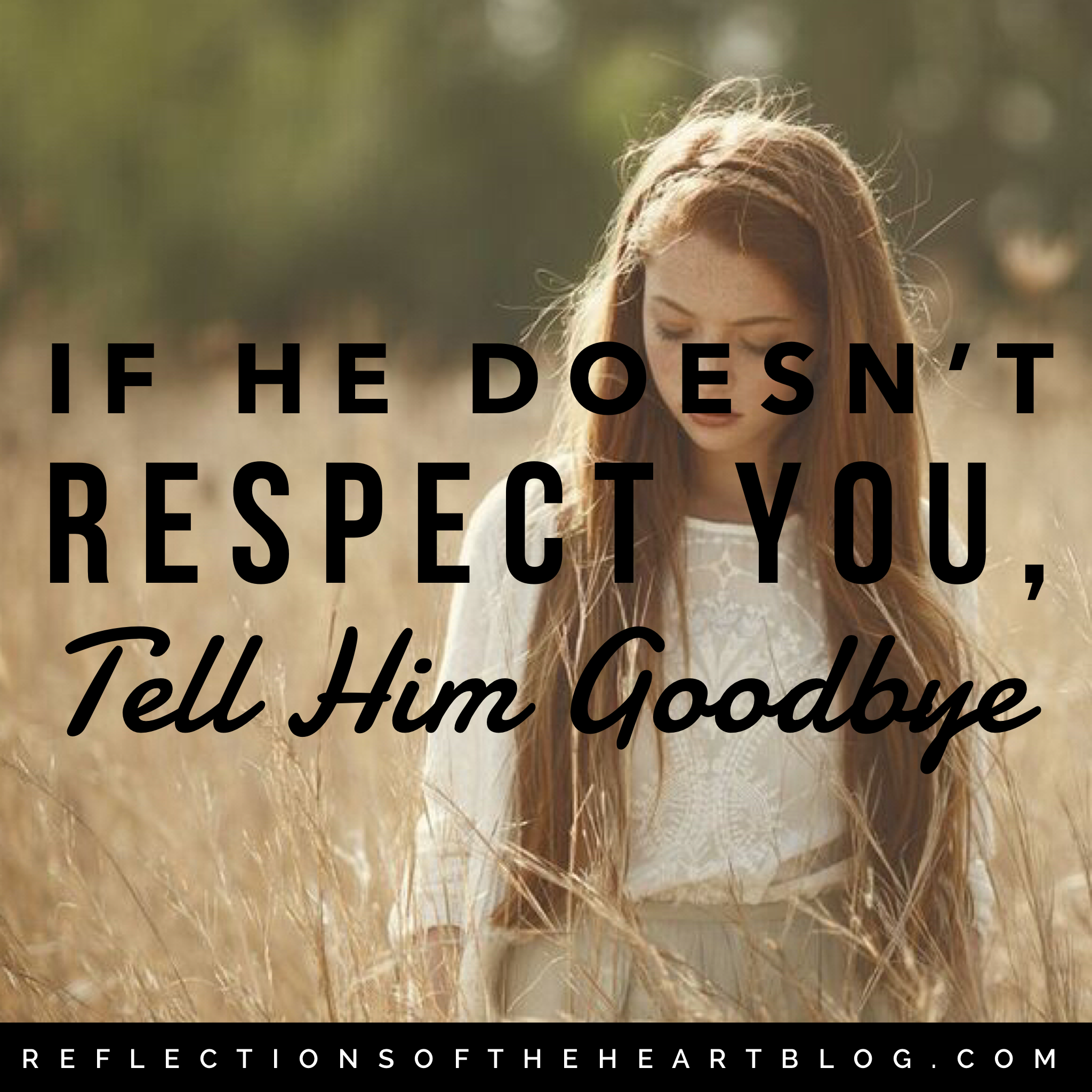 You tell him goodbye