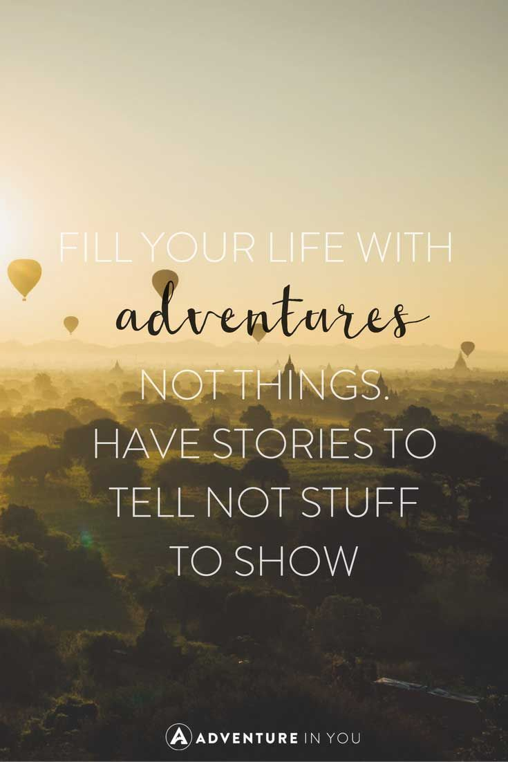 Adventure Quotes: 100 of the Most Inspiring Quotes ...
