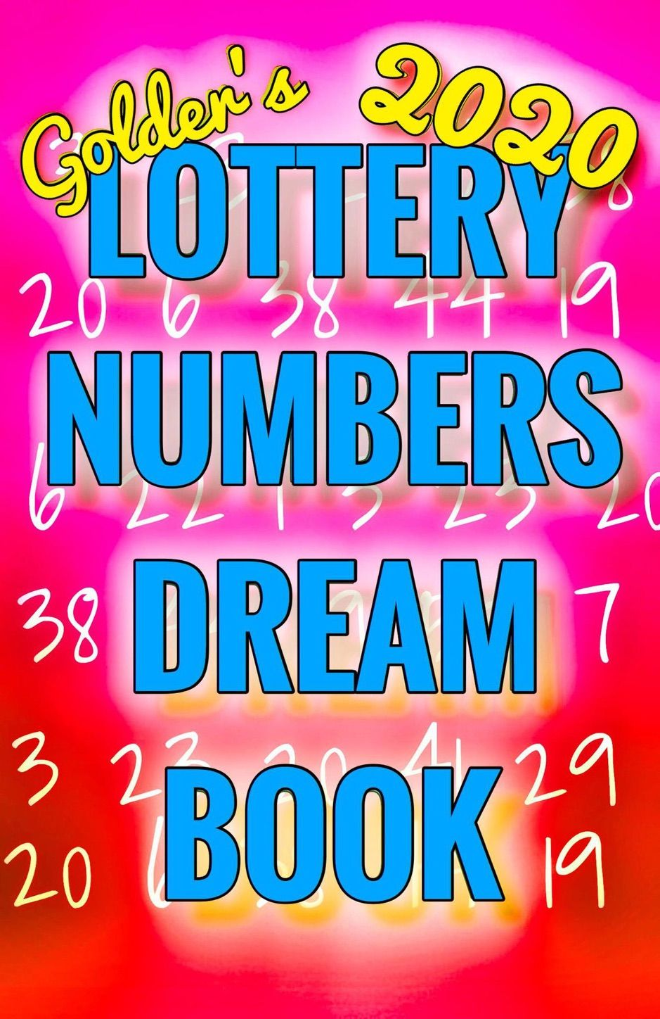 2020 Lottery Numbers Dream Book Spon Numbers Dream Book Download Ad Dream Book Lottery Numbers Lottery