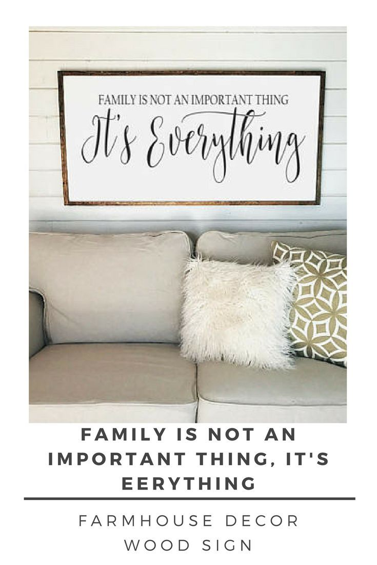 Family is Not an Important Thing it\'s Everything Sign- farmhouse ...