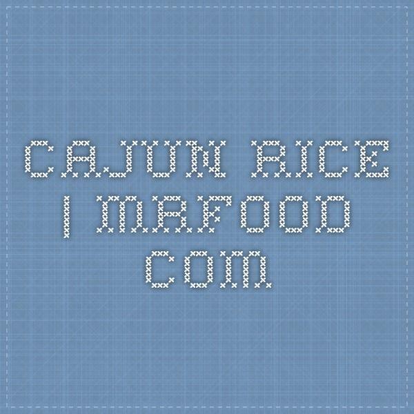 Cajun Rice | mrfood.com