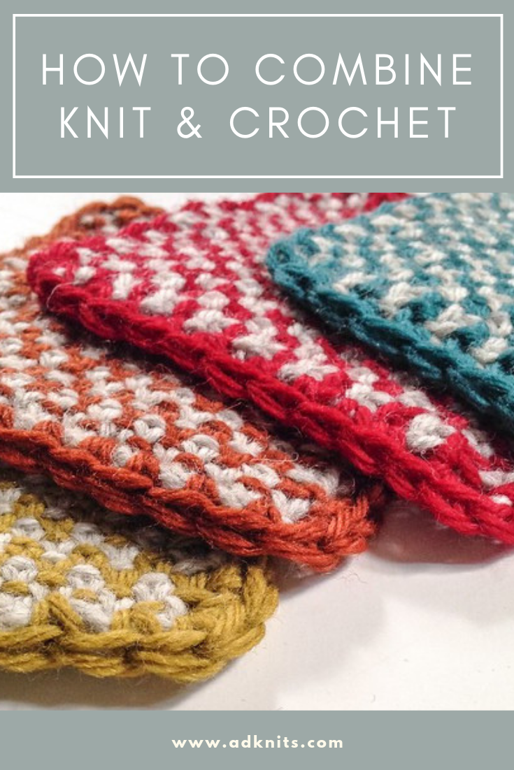 How To Combine Knitting And Crochet In The Same Project Crochet Stitches Tutorial Crochet Knit Crochet