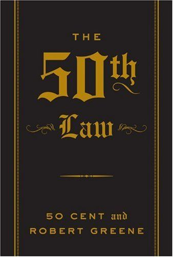 The 50th Law by 50 Cent and Robert Greene