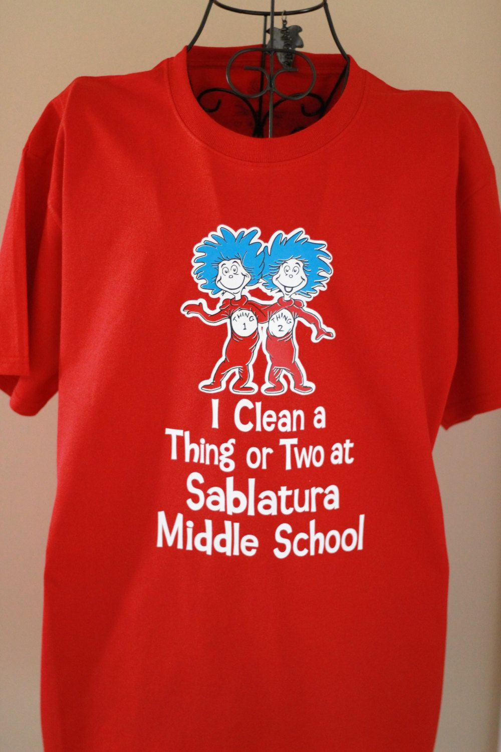 d3633edf I Clean a Thing or Two, Custodian Shirt, School Orientation, First Day of  School, Dr Seuss inspired t-shirt customized with YOUR school name by ...