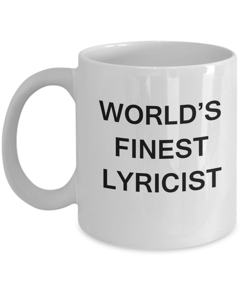 Worldu0027s Finest Lyricist Mugs   Gifts For Lyricists   Porcelain White Funny Coffee  Mug U0026 Coffee