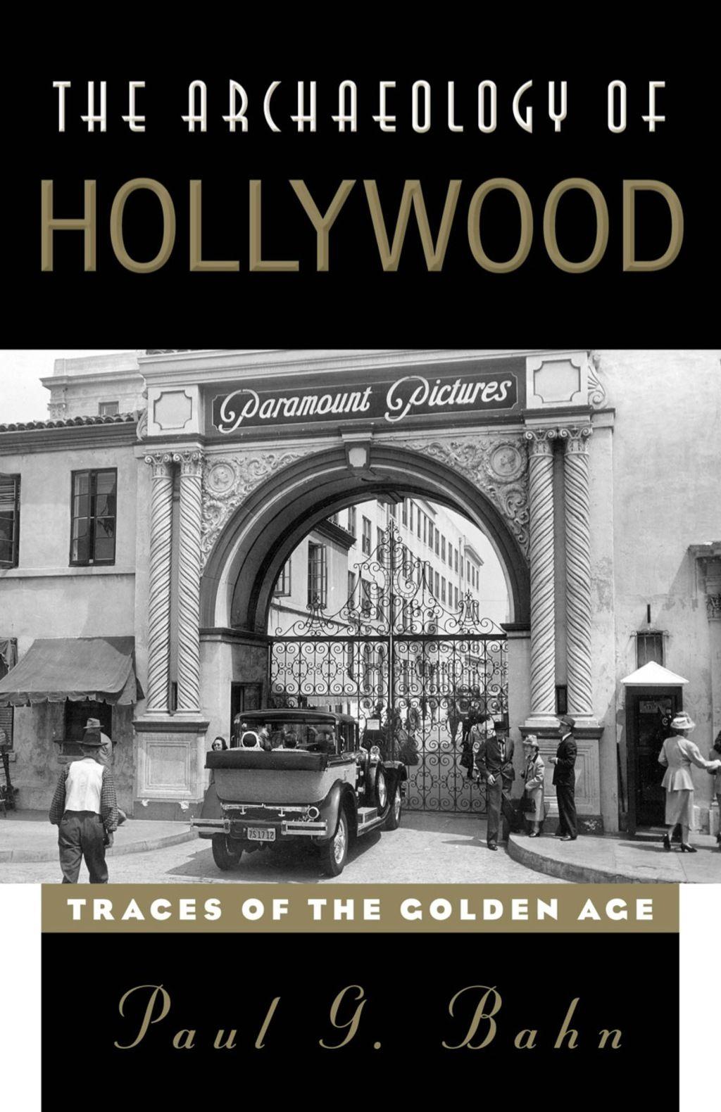 The Archaeology of Hollywood (eBook) #hollywoodgoldenage