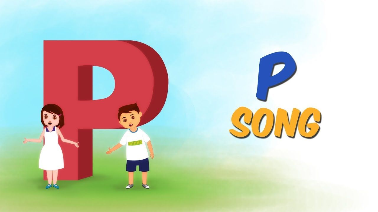 The Letter P Song Learn the Alphabet ABC Songs for Children