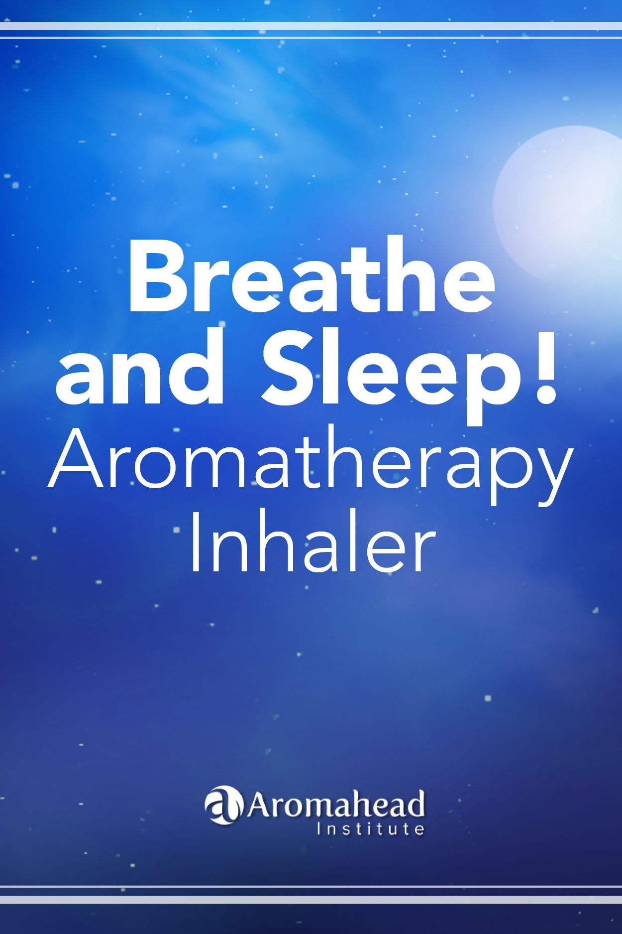 This Is An Aromatherapy Inhaler Recipe To Help You Breathe And
