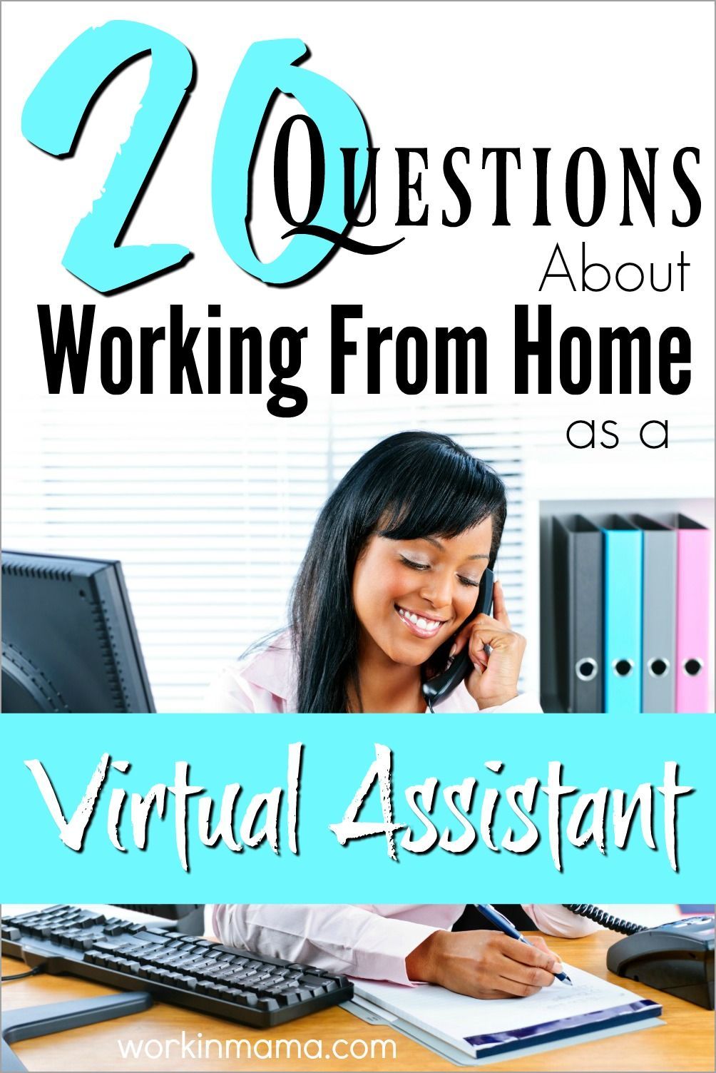 Work From Home as a Virtual Assistant 20 Questions (With