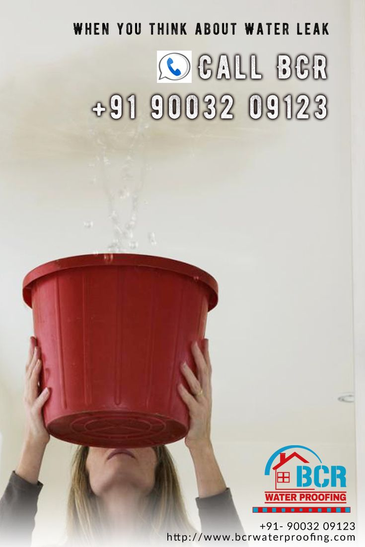 When You Think About Water Leakcall Bcr 91 90032 09123www Bcrwaterproofing Com Chennai Coimbatore 91 90032 09123 Water Leaks Solutions